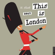 This Is London 2017 Wall Calendar