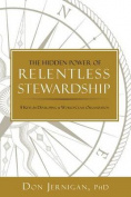 The Hidden Power of Relentless Stewardship