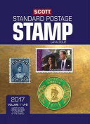 Scott 2017 Standard Postage Stamp Catalogue, Volume 1: A-B: United States, United Nations & Countries of the World (2015) ((2017)) (Scott Standard Postage Stamp Catalogue