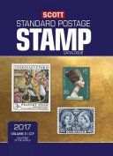 Scott 2017 Standard Postage Stamp Catalogue, Volume 2: C-F: Countries of the World C-F (Scott 2017 Standard Postage Stamp Catalogue