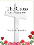 The Cross and Weeping Still