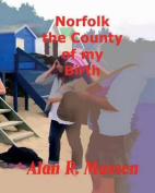 Norfolk the County of My Birth