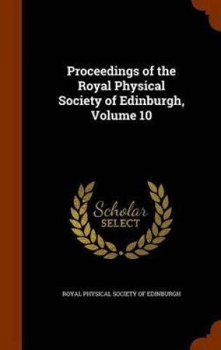 Proceedings-of-the-Royal-Physical-Society-of-Edinburgh-Volume-10-by-Royal-Physi
