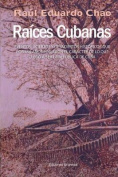 Raices Cubanas [Spanish]