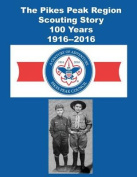 The Pikes Peak Region Scouting Story