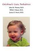 Children's Care Pediatrics - Caring for Your Baby