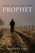 The Rise of the Prophet