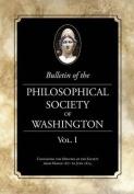 Bulletin of the Philosophical Society of Washington, Volume I