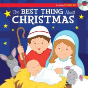 The Best Thing about Christmas Sing-Along Storybook