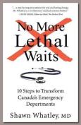 No More Lethal Waits