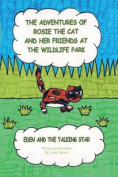 The Adventures of Rosie the Cat and Her Friends at the Wildlife Park