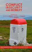 Conflict, Insecurity and Mobility