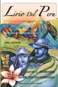 Lirio del Peru: Una Novela [Spanish]