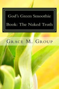 God's Green Smoothie Book