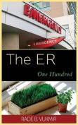 The Er: One Hundred