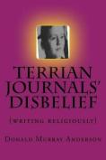Terrian Journals' Disbelief