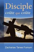 Disciple Coute Que Coute [FRE]
