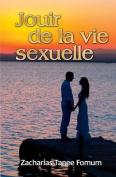 Jouir de La Vie Sexuelle [FRE]