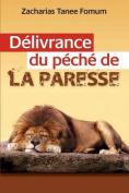 Deliverance Du Peche de La Paresse [FRE]