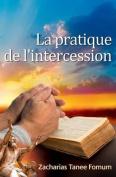 La Pratique de L'Intercession [FRE]