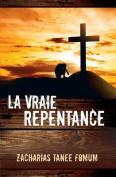 La Vraie Repentance [FRE]