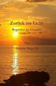 Zurueck Ins Licht - Wegweiser Ins Erwachen [GER]