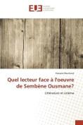 Quel Lecteur Face a Loeuvre de Sembene Ousmane? [FRE]