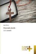 Hozzad Jovok [HUN]