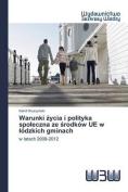 Warunki Ycia I Polityka Spo Eczna Ze Rodkow Ue W Odzkich Gminach [POL]