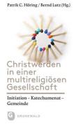Christwerden in Einer Multireligiosen Gesellschaft [GER]