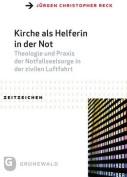 Kirche ALS Helferin in Der Not [GER]