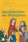 Handschriften Des Mittelalters [GER]