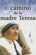 Camino de La Madre Teresa [Spanish]