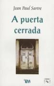 A Puerta Cerrada [Spanish]
