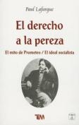 Derecho de La Pereza-Mito de Prometeo [Spanish]