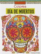 Colorea Dia de Los Muertos [Spanish]