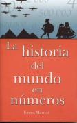 Historia del Mundo En Numeros [Spanish]