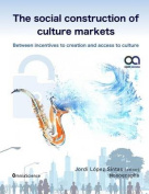 The Social Construction of Culture Markets