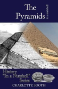 The Pyramids in a Nutshell
