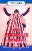 Bog Blagosilja Ameriku [SRP]