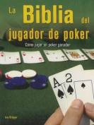Biblia del Jugador de Poker [Spanish]