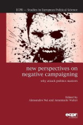 New Perspectives on Negative Campaigning