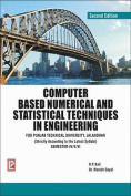 Computer Based Numerical and Statistics Techniques in Engineering SEM-IV/V