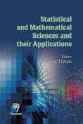 Statistical and Mathematical Sciences and Their Applications