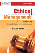 Ethical Management - Text and Cases