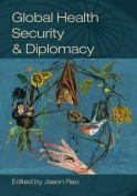 Global Health Security and Diplomacy