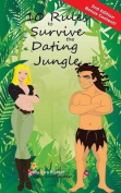 10 Rules to Survive the Dating Jungle