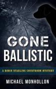 Gone Ballistic
