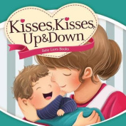 Kisses, Kisses Up and Down