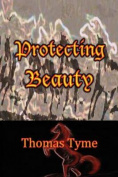 Protecting Beauty